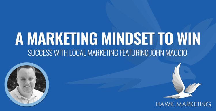 A Marketing Mindset to Win